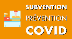 Subvention prévention COVID